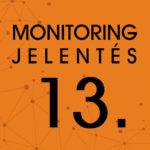 Monitoring jelentés 2019. január 31.